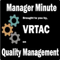 Manager Minute VRTAC on Quality Management